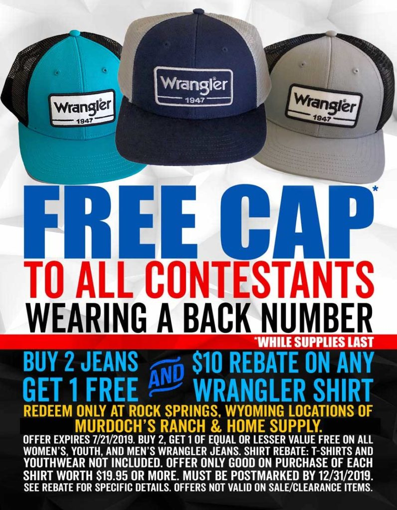 Come to Murdoch's in Rock Springs with your contestant back number on, and receive a FREE Wrangler t-shirt & FREE Wrangler cap.